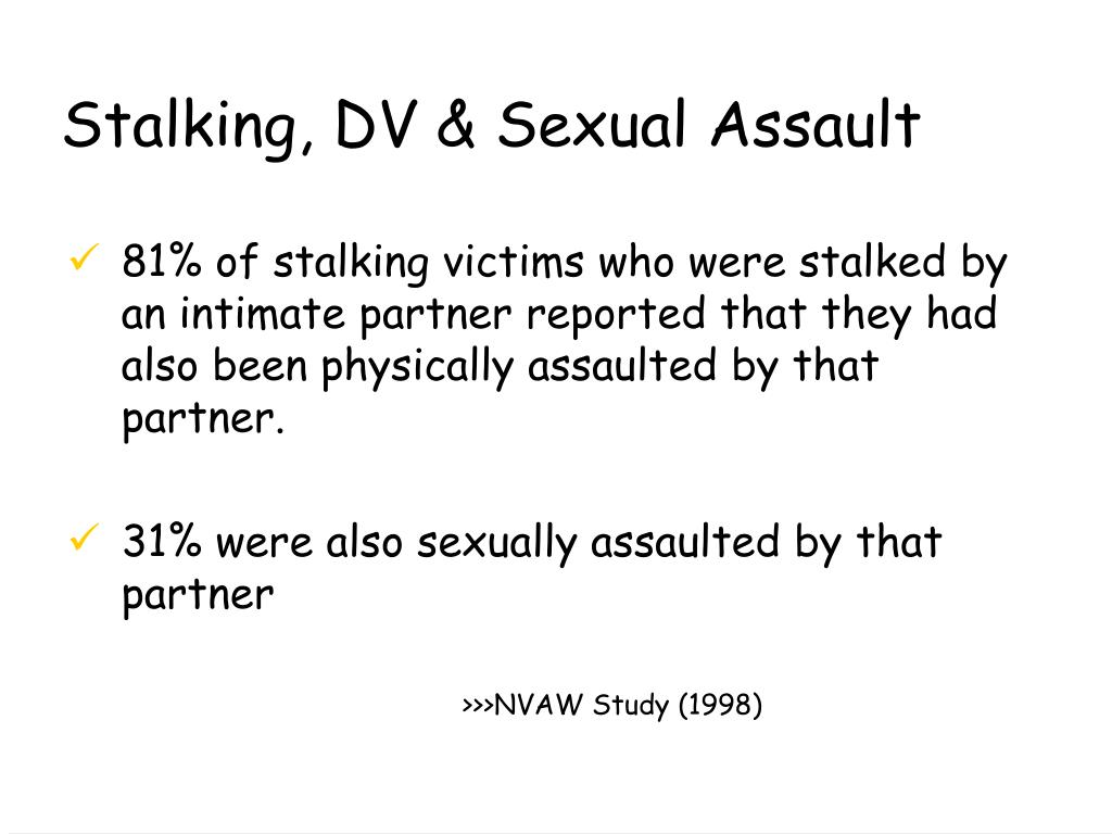 Stalking, DV & Sexual Assault