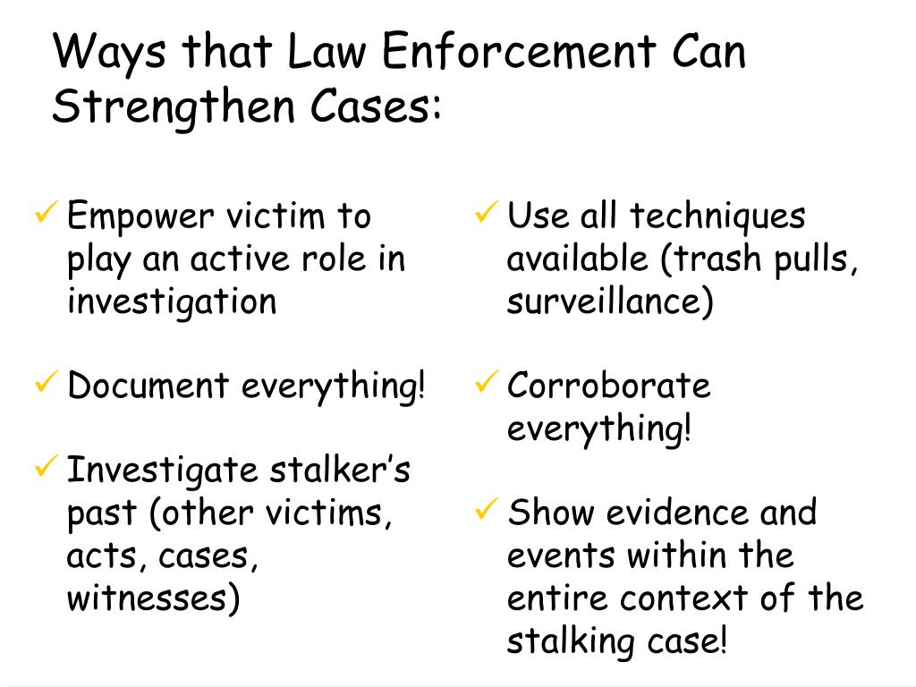 Empower victim to play an active role in investigation