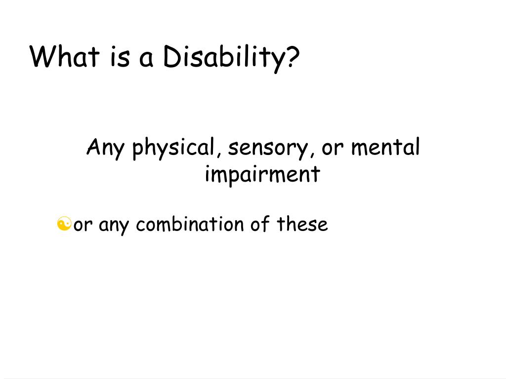 What is a Disability?