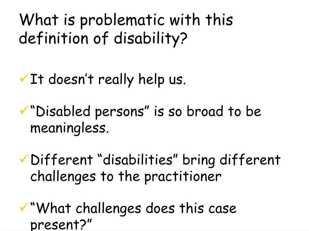 What is problematic with this definition of disability?