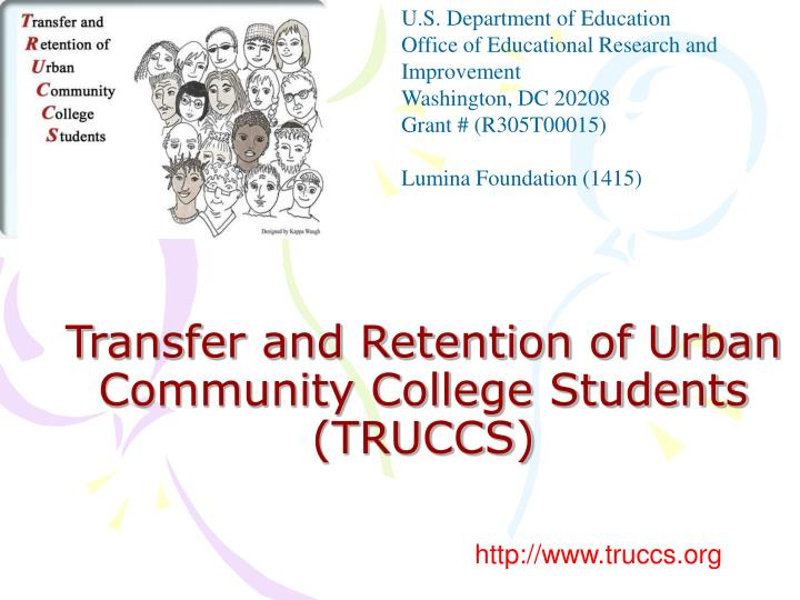Transfer and retention of urban community college students truccs