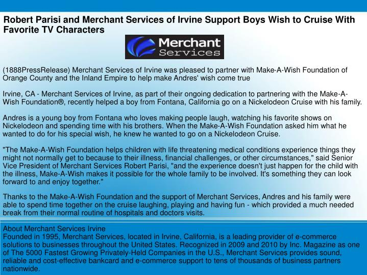 Robert Parisi and Merchant Services of Irvine Support Boys Wish to Cruise With Favorite TV Character...