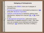 subtyping of schizophrenia
