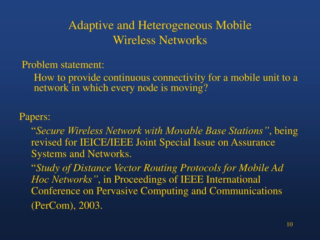 Adaptive and Heterogeneous Mobile