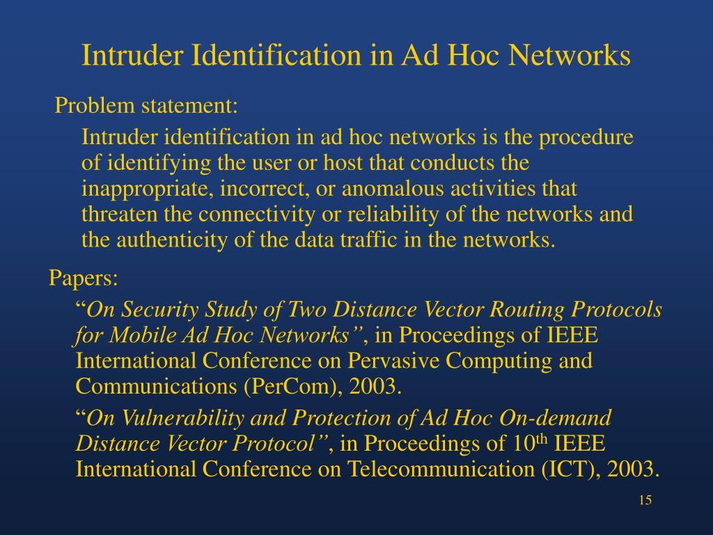 Intruder Identification in Ad Hoc Networks