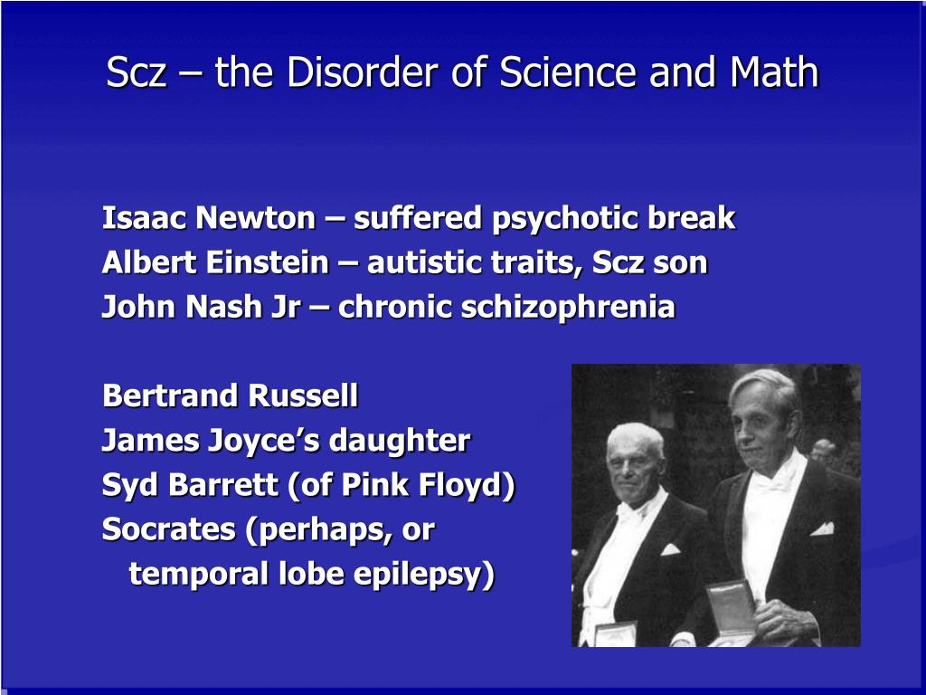 Scz – the Disorder of Science and Math