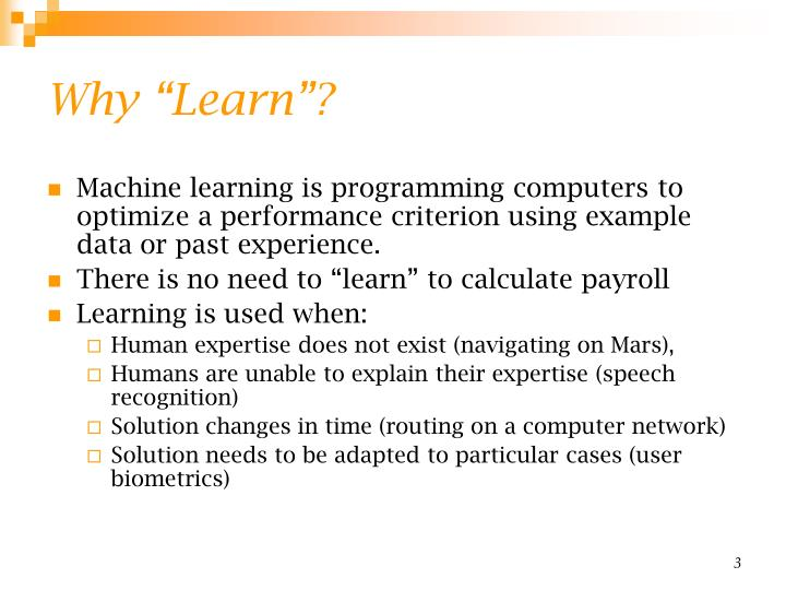 Why learn