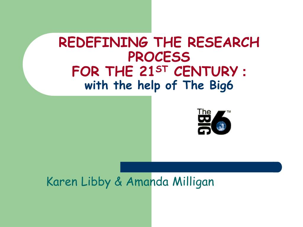 REDEFINING THE RESEARCH PROCESS