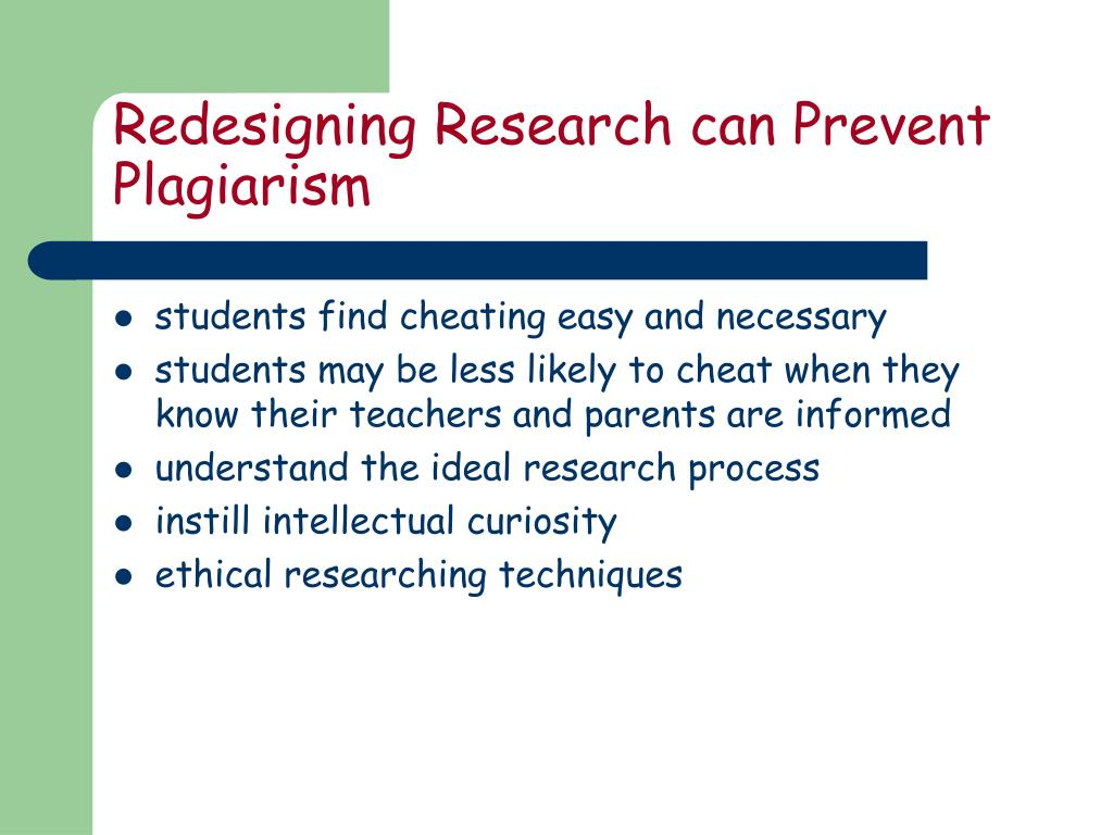 Redesigning Research can Prevent Plagiarism