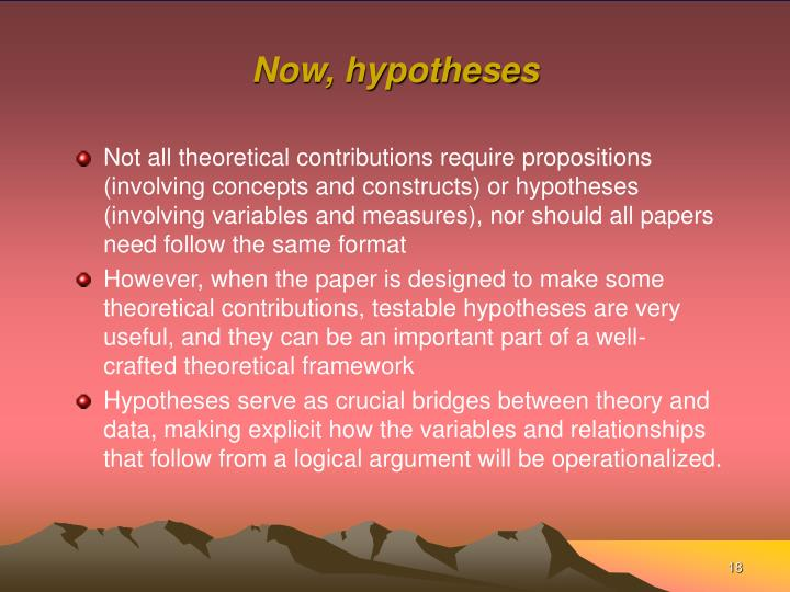 Now, hypotheses