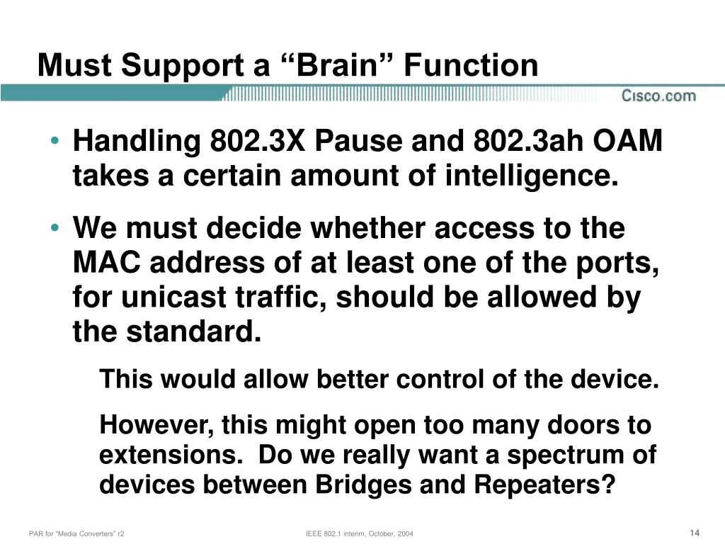 """Must Support a """"Brain"""" Function"""