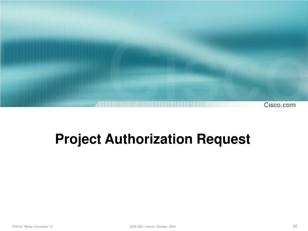 Project Authorization Request