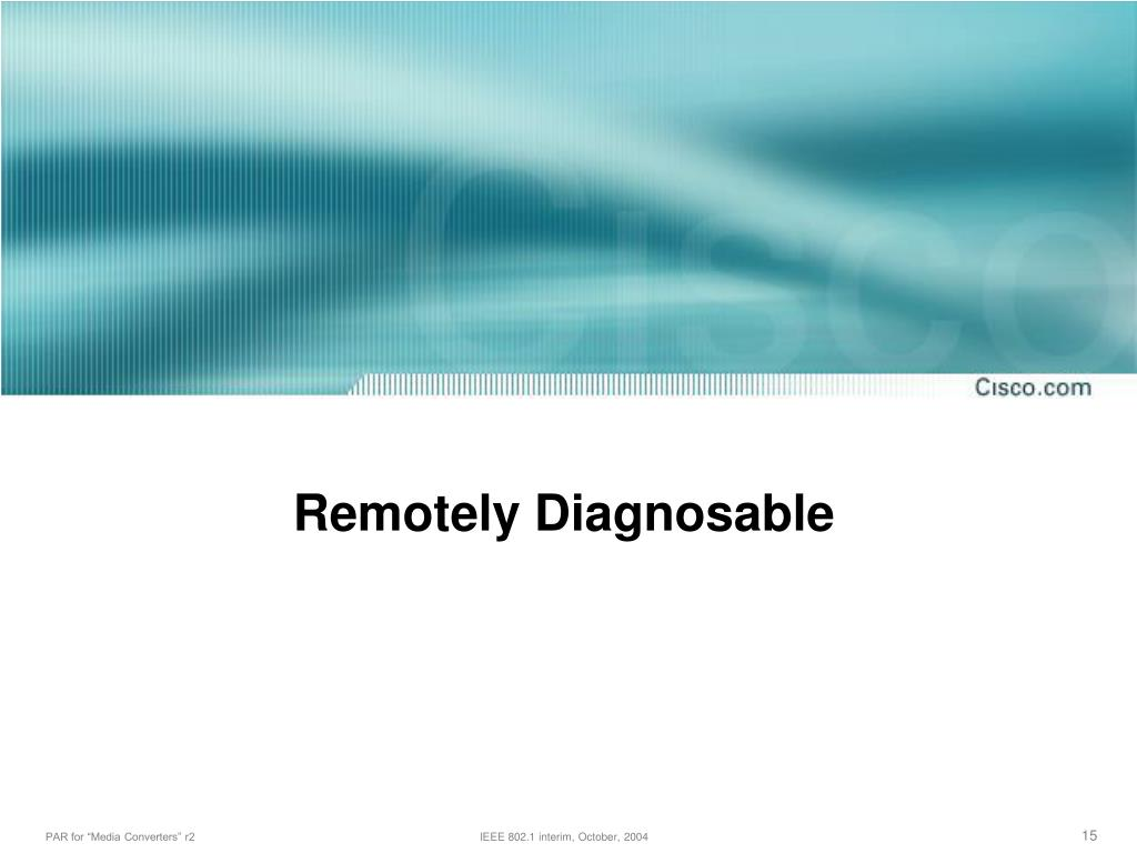 Remotely Diagnosable