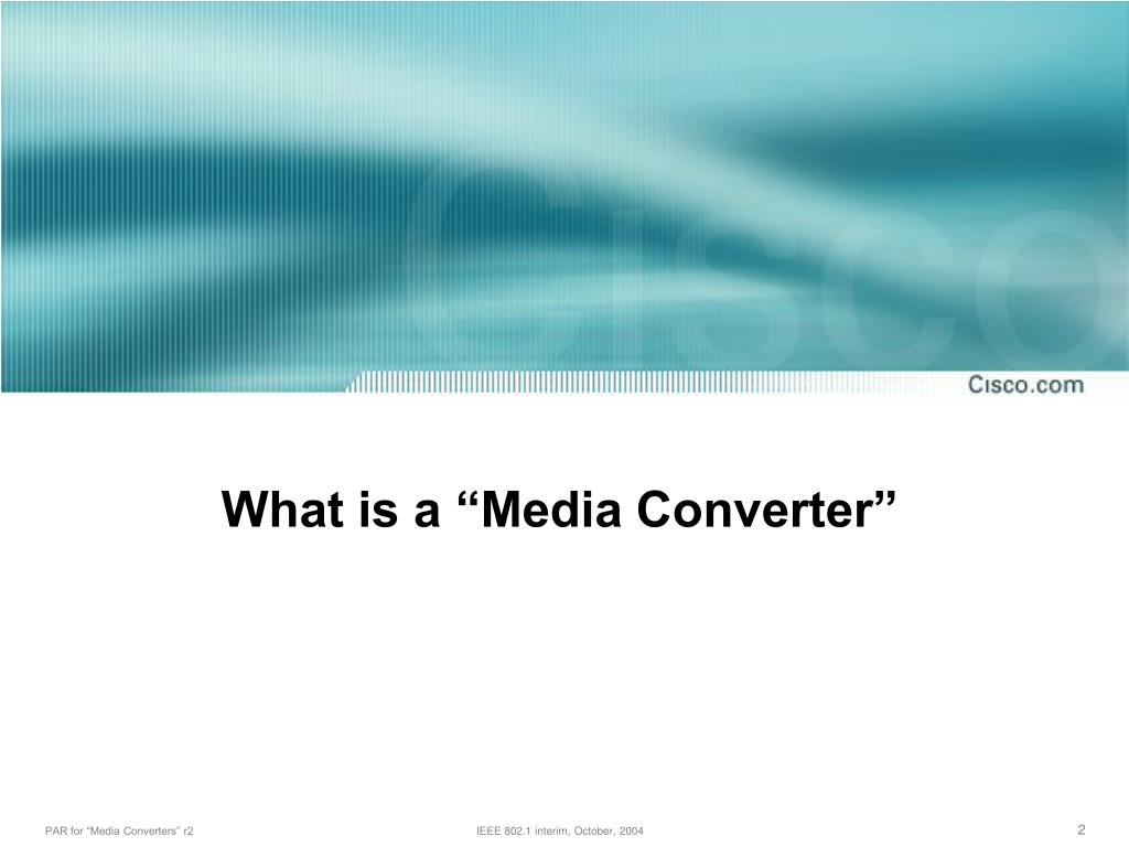 """What is a """"Media Converter"""""""