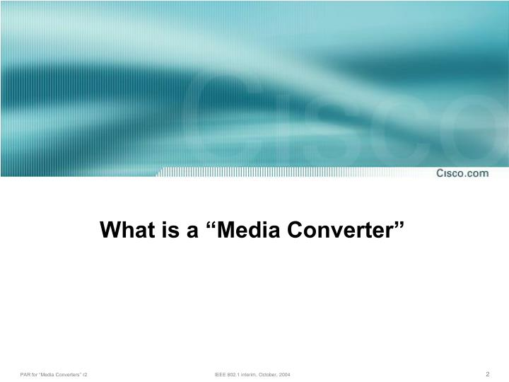 What is a media converter