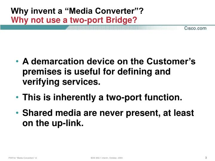 Why invent a media converter why not use a two port bridge
