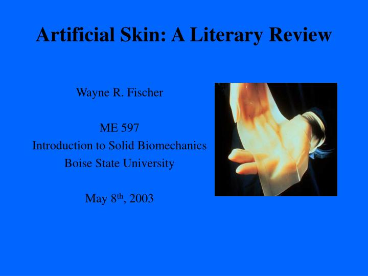 artificial skin a literary review n.