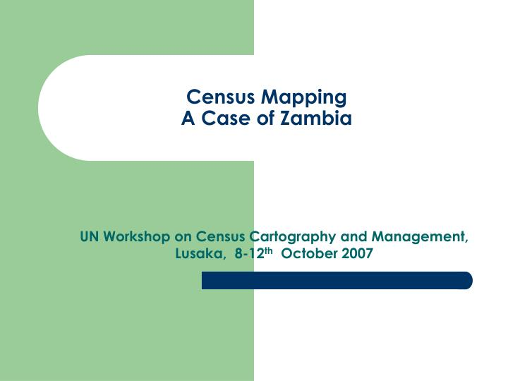 census mapping a case of zambia n.