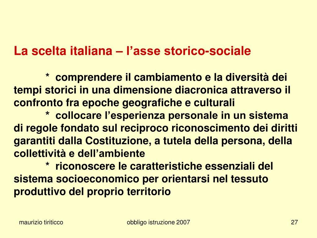 La scelta italiana – l'asse storico-sociale