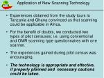application of new scanning technology