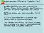 implementation of satellite project cont d
