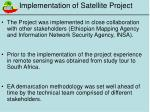 implementation of satellite project