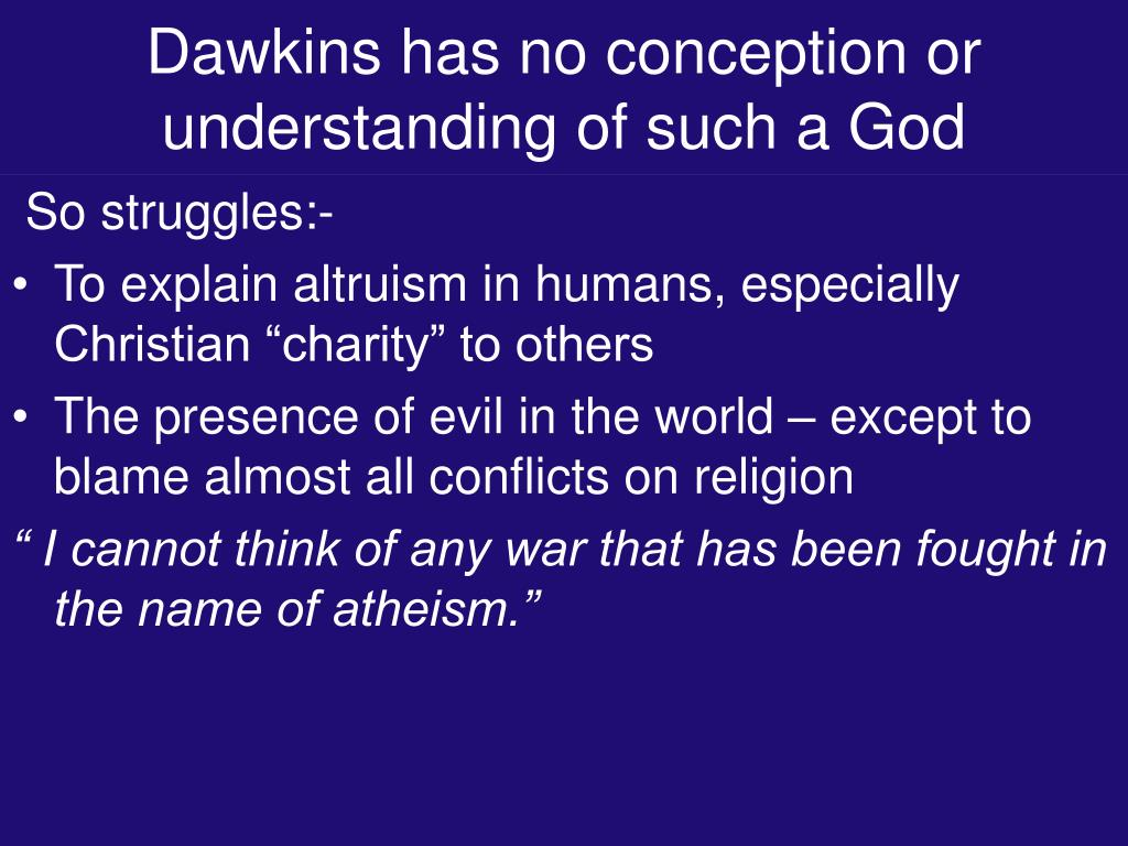 Dawkins has no conception or understanding of such a God
