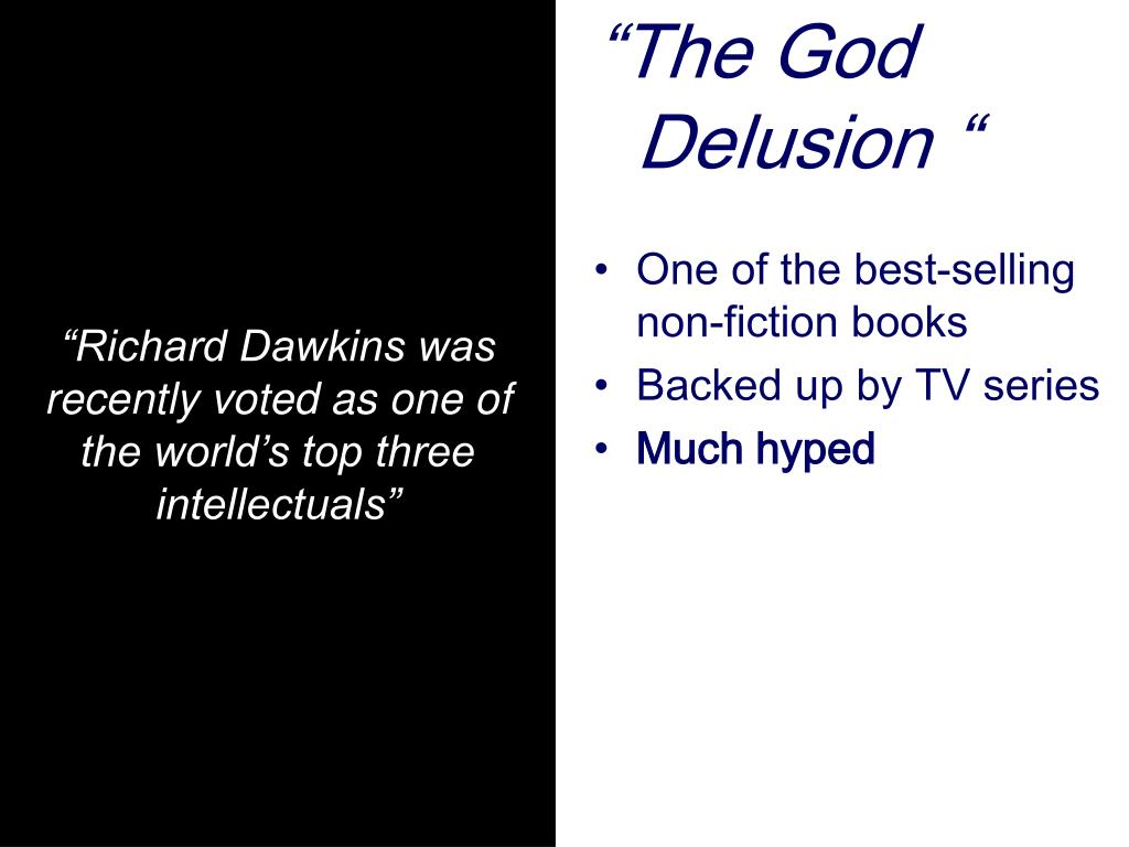 """Richard Dawkins was recently voted as one of the world's top three intellectuals"""