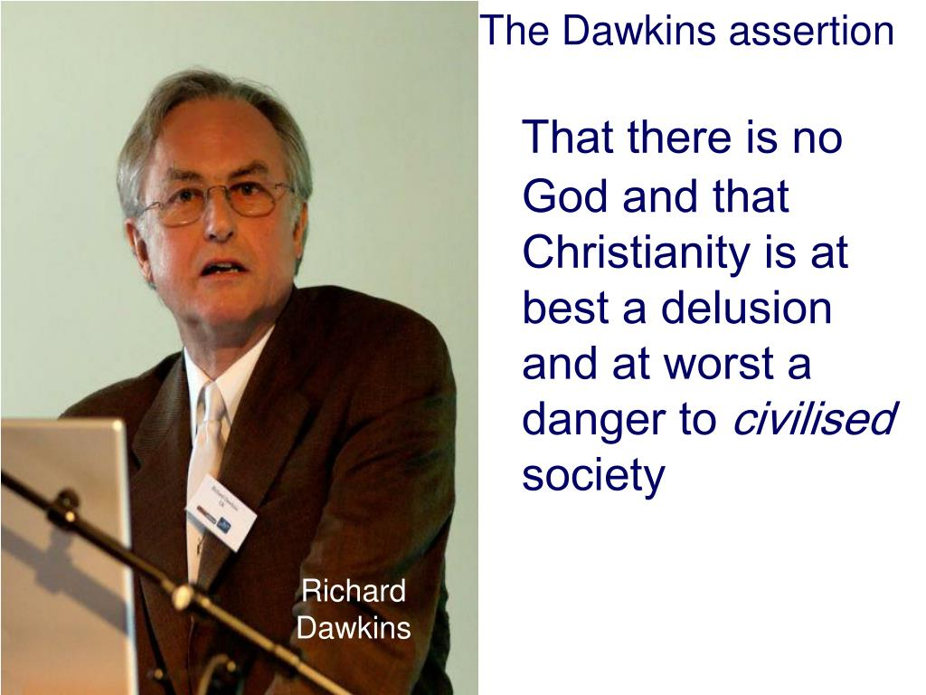 The Dawkins assertion