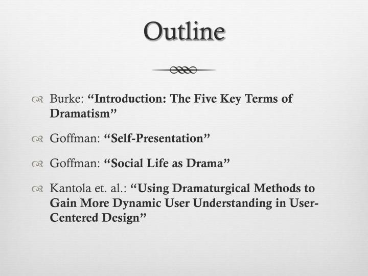 goffmans key terms and consumer experiences Erving goffman (june 11, 1922 - november 19, 1982) was a canadian born american sociologist and writer his major areas of study included the sociology of everyday life, social theory, social interaction, the social construction of self, social organization.