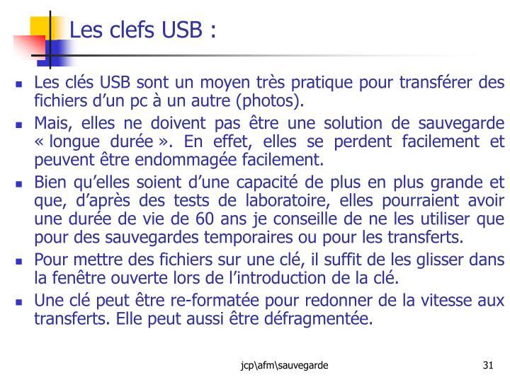 Les clefs USB :