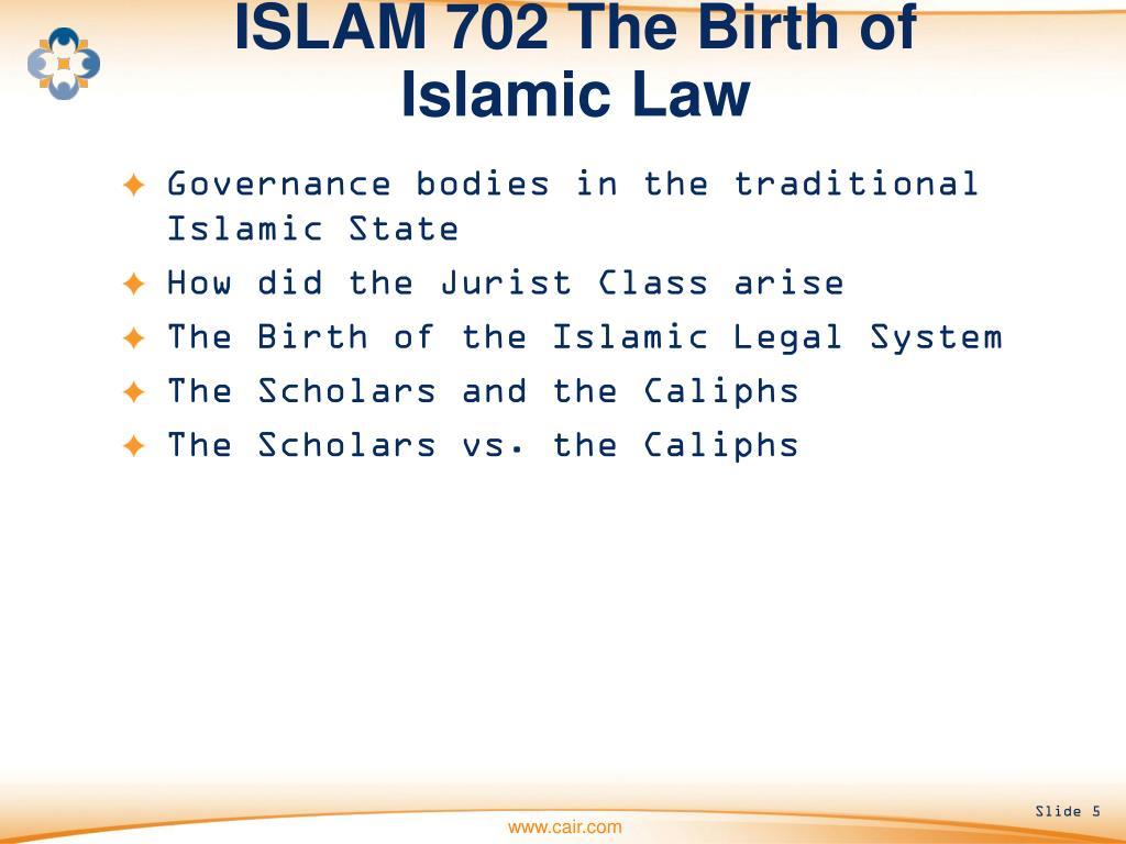 ISLAM 702 The Birth of Islamic Law