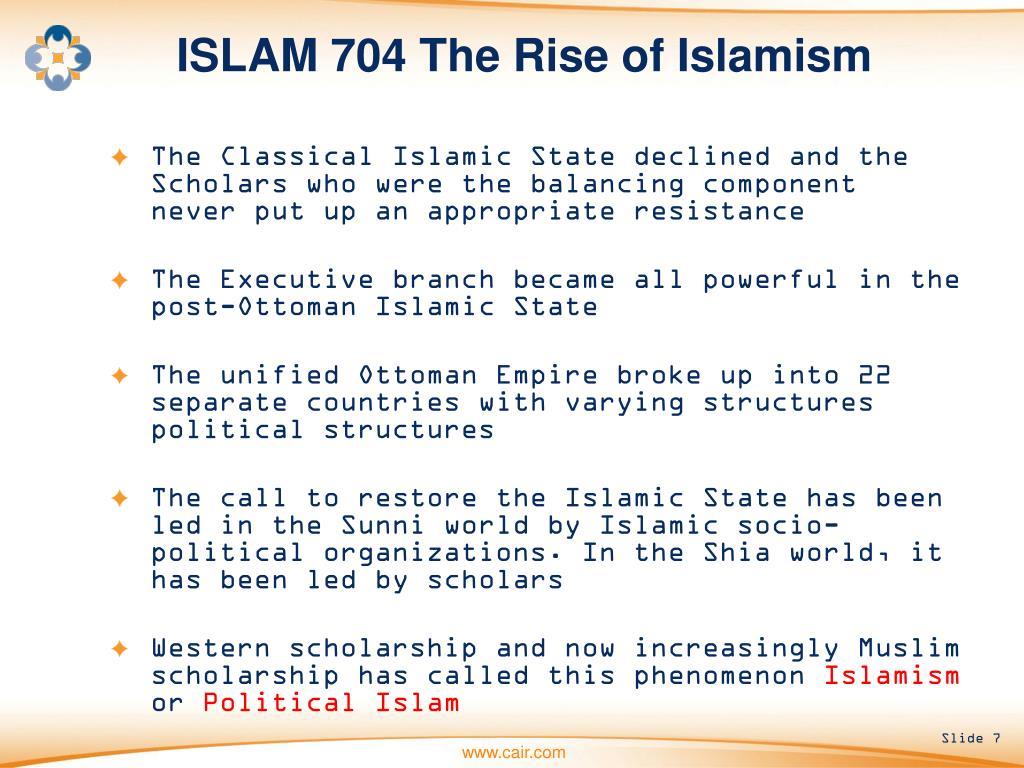 ISLAM 704 The Rise of Islamism
