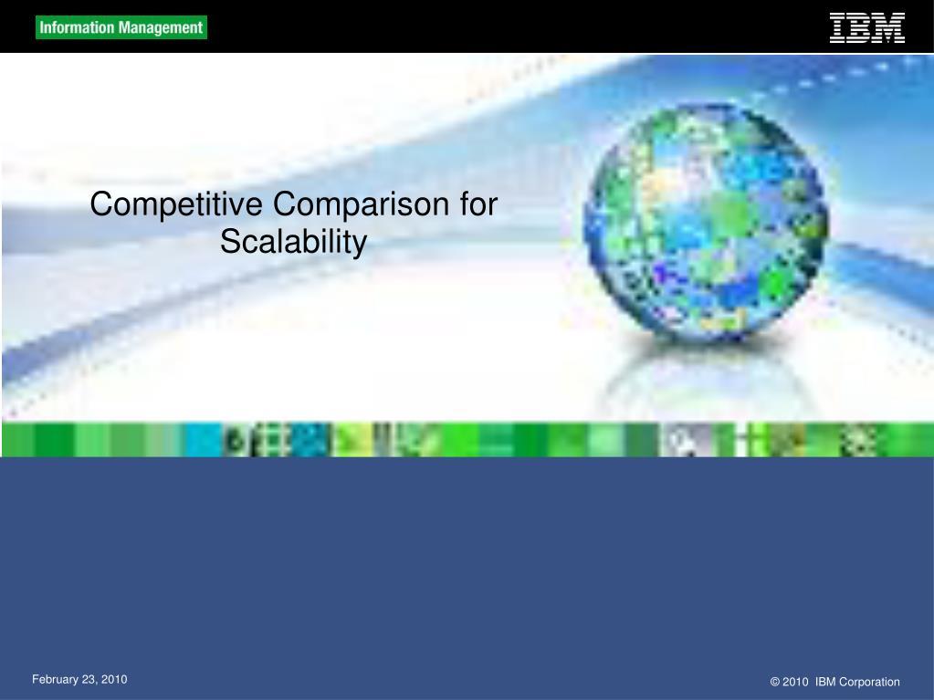 Competitive Comparison for Scalability