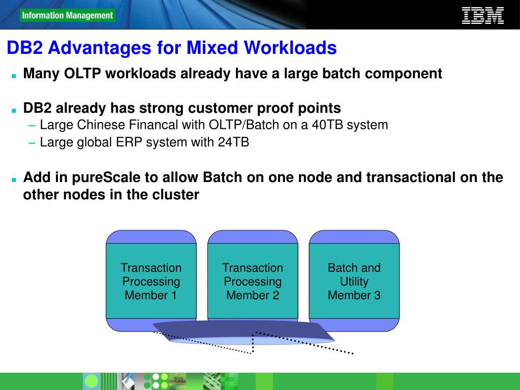 DB2 Advantages for Mixed Workloads
