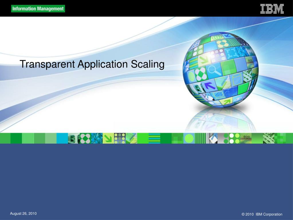 Transparent Application Scaling