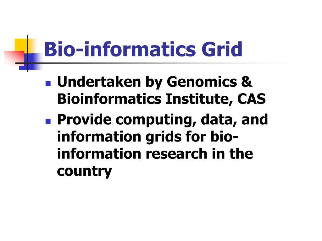 Bio-informatics Grid