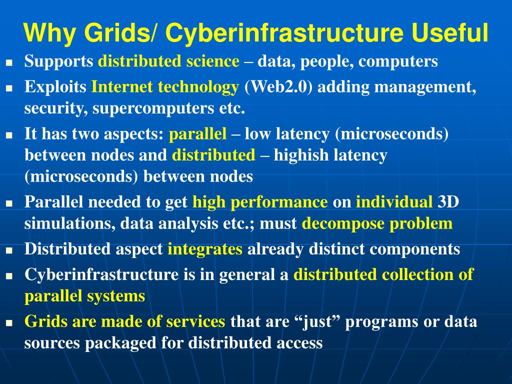 Why Grids/ Cyberinfrastructure Useful
