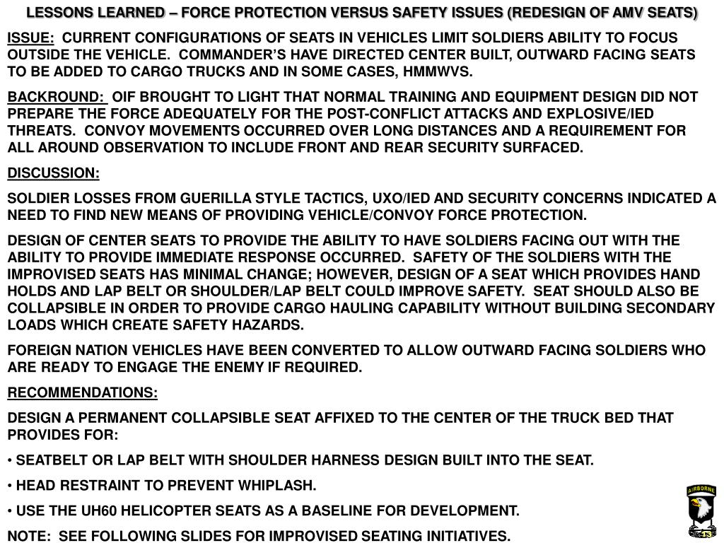 LESSONS LEARNED – FORCE PROTECTION VERSUS SAFETY ISSUES (REDESIGN OF AMV SEATS)