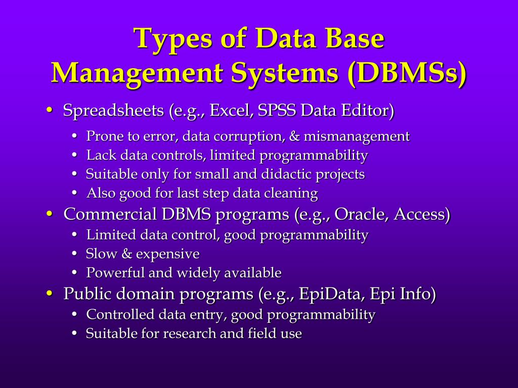 Types of Data Base Management Systems (DBMSs)