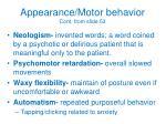 appearance motor behavior cont from slide 53