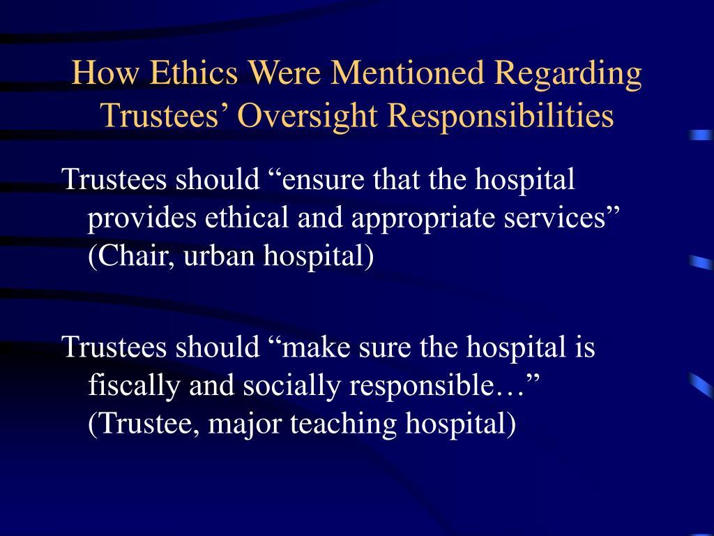 How Ethics Were Mentioned Regarding Trustees' Oversight Responsibilities