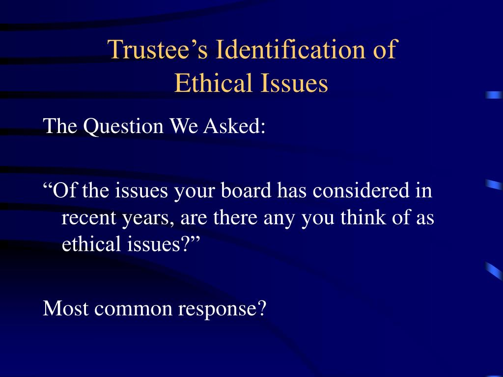 Trustee's Identification of