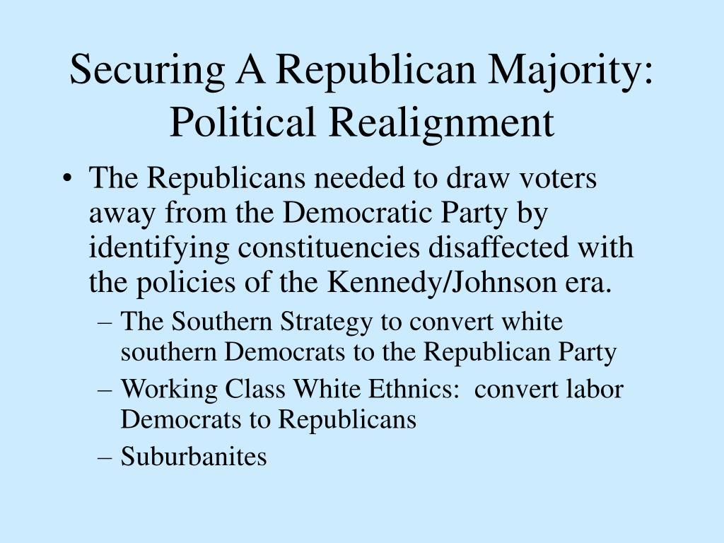 Securing A Republican Majority:  Political Realignment