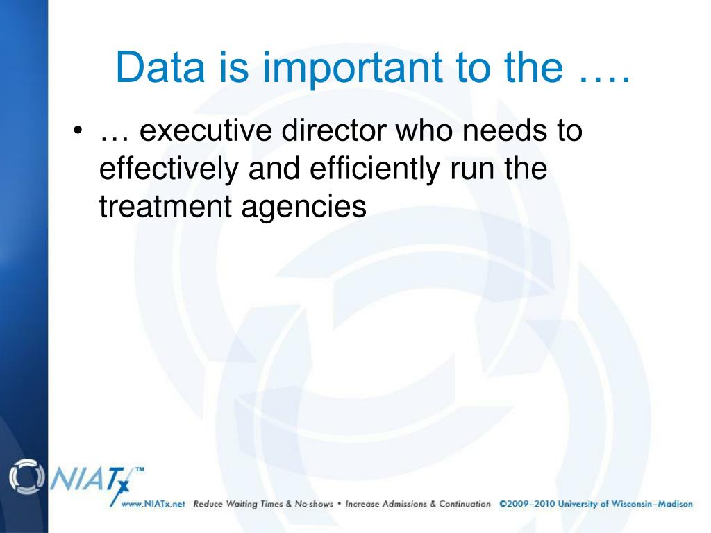 Data is important to the ….