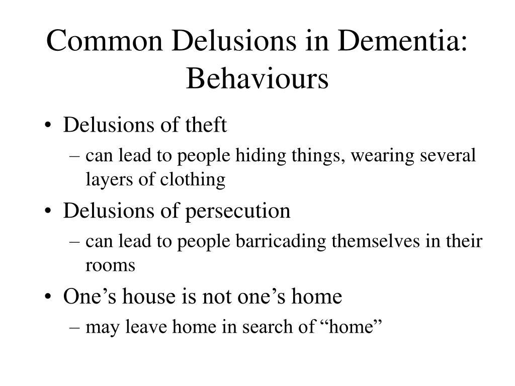 Common Delusions in Dementia: Behaviours