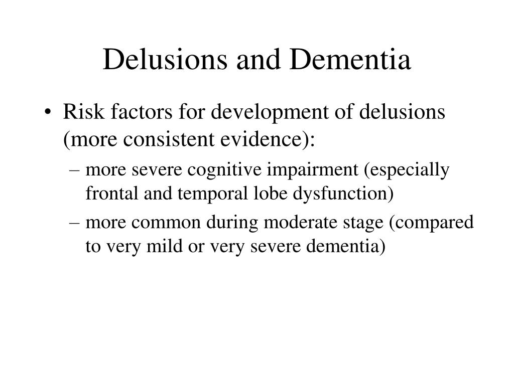 Delusions and Dementia