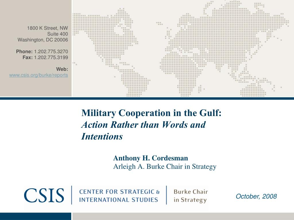 military cooperation in the gulf action rather than words and intentions l.