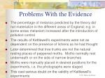 problems with the evidence
