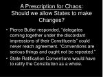 a prescription for chaos should we allow states to make changes